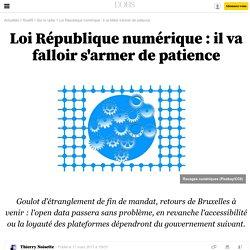 Nouvel Obs 17 mars 2017 Loi République numérique : il va falloir s'armer de patience