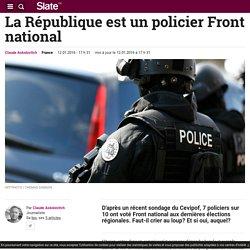 La République est un policier Front national