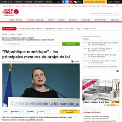 """""""République numérique"""" : les principales mesures du projet de loi"""