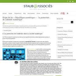 """Projet de loi """"République numérique"""" : la protection de l'identité numérique"""