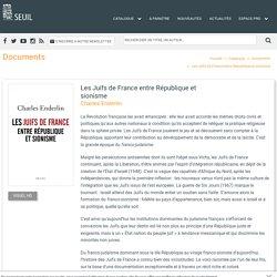 Les Juifs de France entre République et sionisme , Charles Enderlin, Documents