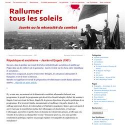 République et socialisme - Jaurès et Engels (1901) -
