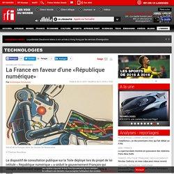 La France en faveur d'une «République numérique» - Technologies