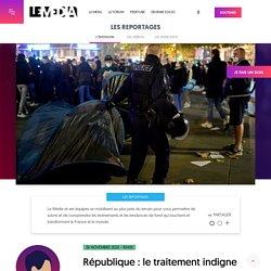 26 nov. 2020 République : le traitement indigne des exilés enfin visible