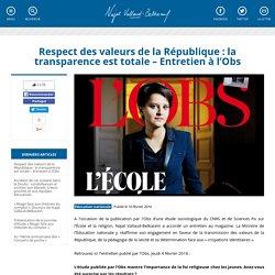 Respect des valeurs de la République : la transparence est totale – Entretien à l'Obs