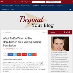 What To Do When A Site Republishes Your Writing Without Permission