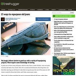 15 ways to repurpose old jeans