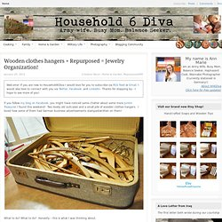 Wooden clothes hangers + Repurposed = Jewelry Organization! | Household6Diva