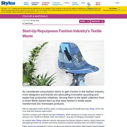 Start-Up Repurposes Fashion Industry's Textile Waste