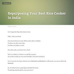 Repurposing Your Best Rice Cooker In India