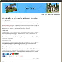 How To Choose a Reputable Builders in Bangalore