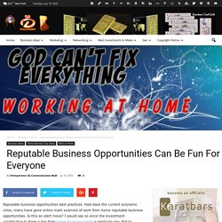 Reputable Business Opportunities Can Be Fun For Everyone