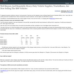 Well Known And Reputable Heavy-Duty Vehicle Supplier, TrucksBuses, Are Now Selling The BS6 Vehicles