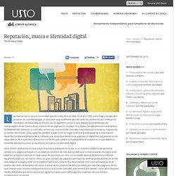 Reputación, marca e identidad digital