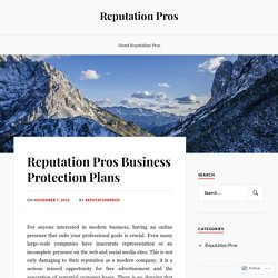 Reputation Pros Business Protection Plans