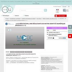 La e-réputation, une résultante de notre identité numérique (Module 3.1.1) - Compétences numériques