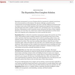 The Reputation Pros Complete Solution