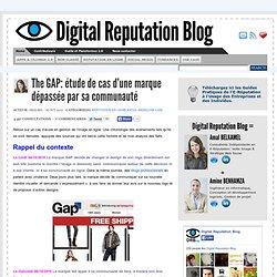 The GAP: étude de cas d'une marque dépassée par sa communauté   Digital Reputation Blog