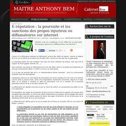 E-réputation : la poursuite et les sanctions des propos injurieux ou diffamatoires sur internet