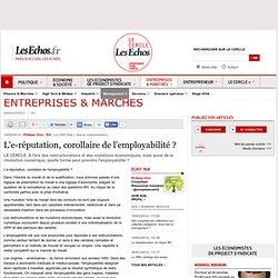 L'e-réputation, corollaire de l'employabilité