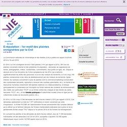 E-réputation : 1er motif des plaintes enregistrées par la Cnil. En bref - Actualités