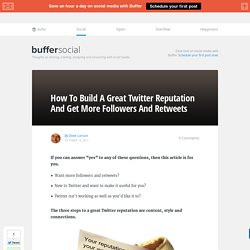 How To Build A Great Twitter Reputation And Get More Followers And Retweets