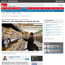 Walmart: une réputation en dents de scie