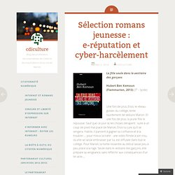 Sélection romans jeunesse : e-réputation et cyber-harcèlement