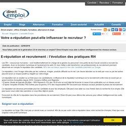 Votre e-réputation peut-elle influencer le recruteur ? - Direct Emploi