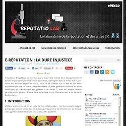 E-réputation : la dure injustice