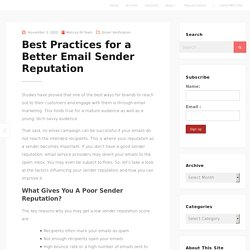Best Practices for a Better Email Sender Reputation