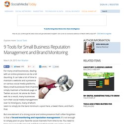 9 Tools for Small Business Reputation Management and Brand Monitoring