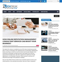 How online reputation management consultant services can boost your business?