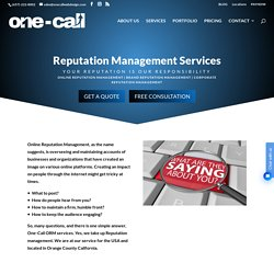 The Best Reputation Management Company in California: One-Call