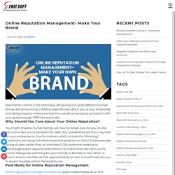 Online Reputation Management- Make Your Brand - XenelSoft