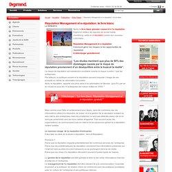 Réputation Management et e-réputation: le livre blanc 2010