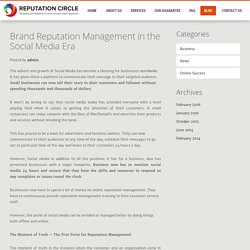 Brand Reputation Management in the Social Media Era