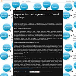Online Reputation Management: Reputation Management in Coral Springs