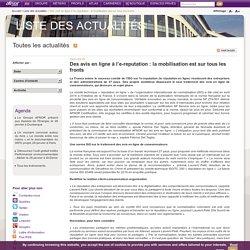Des avis en ligne à l'e-reputation : la mobilisation est sur tous les fronts