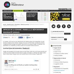 Articles de la semaine : Panda 4.0, e-réputation et nouveauté Google+