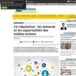 L'e-réputation : les menaces et les opportunités des médias sociaux