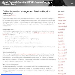 Online Reputation Management Services Help Rid Negativity - Search Engine Optimization (SEO) Services Company in Mumbai, India