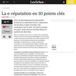 La e-réputation en 10 points clés