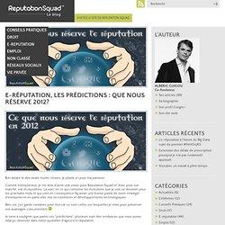 E-réputation: les prédictions 2012