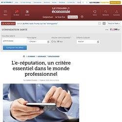 L'e-réputation, un critère essentiel dans le monde professionnel
