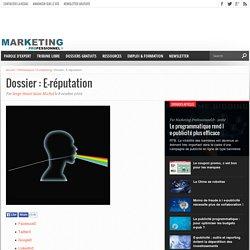 Dossier : E-réputation