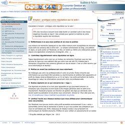 Emploi : protégez votre réputation sur le web !- Economie Gestion en lycées professionnels