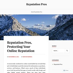 Reputation Pros, Protecting Your Online Reputation