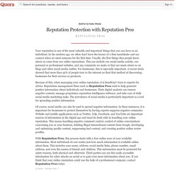 Reputation Protection with Reputation Pros