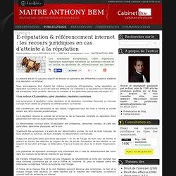 E-réputation & référencement internet : les recours juridiques en cas d'atteinte à la réputation